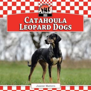 Catahoula Leopard Dogs by Joanne Mattern 2011, Book, Other