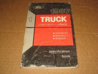 1987 Ford truck Ranger Bronco II Aerostar Van service specification