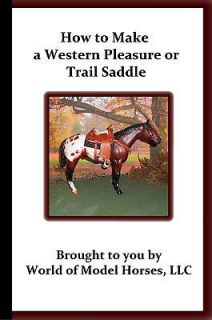 How to Make a Western Pleasure or Trail Saddle for Breyer Model Horse