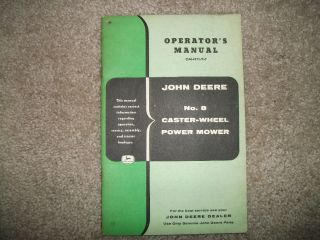 Vintage John Deere 8 caster wheel power Mower Operators manual