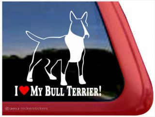 LOVE MY BULL TERRIER English Bull Terrier High Quality Window Decal