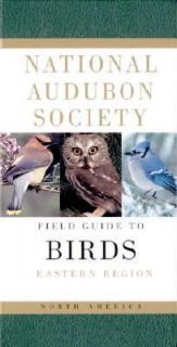 National Audubon Society Field Guide to North American Birds Eastern