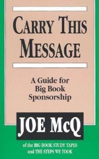 Guide for Big Book Sponsorship by Joe McQ 2006, Paperback