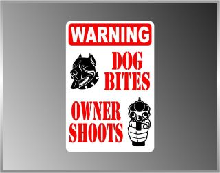 Warning Dog Bites Owner Shoot No Trespassing Pro Gun Decal Bumper