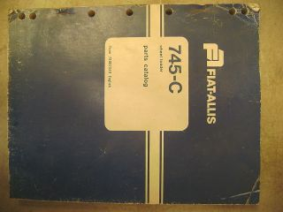 FIAT ALLIS 745 C WHEEL LOADER PARTS MANUAL BOOK CATALOG S/NS 64M03651