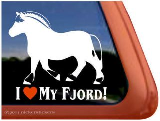 LOVE MY FJORD Norwegian Fjord Horse Trailer Decal Sticker