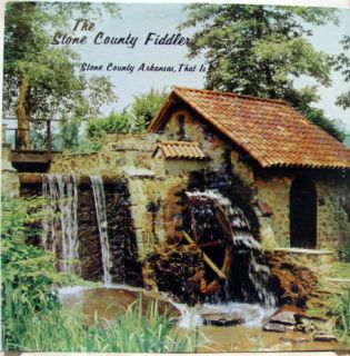 Stone County Fiddler Stone County Arkansas That Is LP