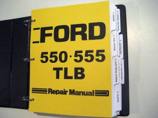 ford 550 555 tractor loader backhoe tlb service manual time