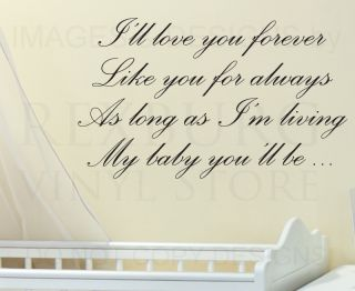 Wall Decal Sticker Quote Vinyl Art Ill Love You Forever My Babys
