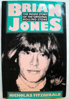 Brian Jones  The Inside Story of the Original Rolling Stone Nicholas