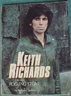 Biography of Keith Richards life as a rolling stone by Barbara Charone