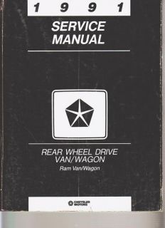 1991 Dodge Rear Wheel Drive RAM Van Wagon Service Manual Electrical